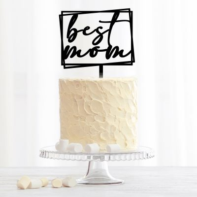 Best Mom Cake Topper